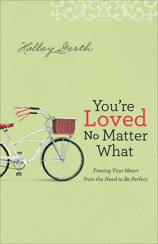 You_re_Loved_No_Matter_What_by_Holley_Gerth_Cover_large