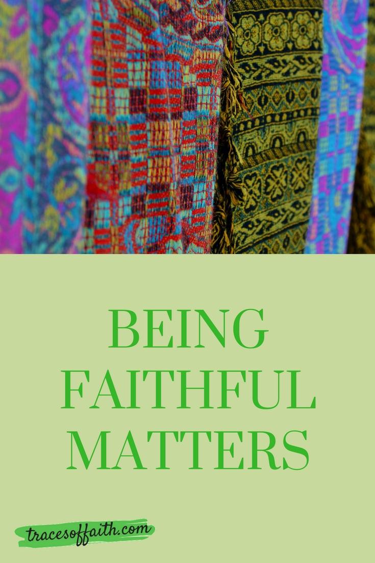 Being faithful matters