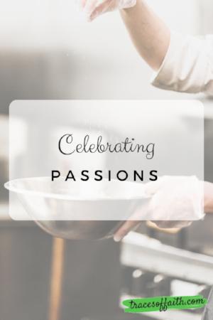 Celebrating Passions