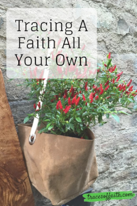 Tracing A Faith All Your Own - A Story