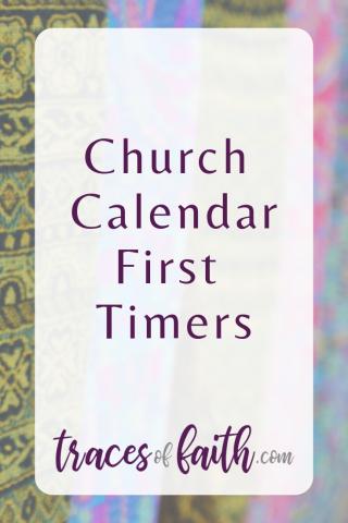 Church Calendar First Timers #liturgicalcalendar #lent #ashwednesday #advent