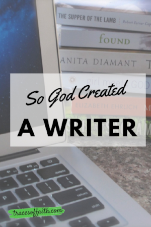 So God Made a Writer - #mystory