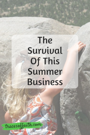 The Survival Of This Summer Business